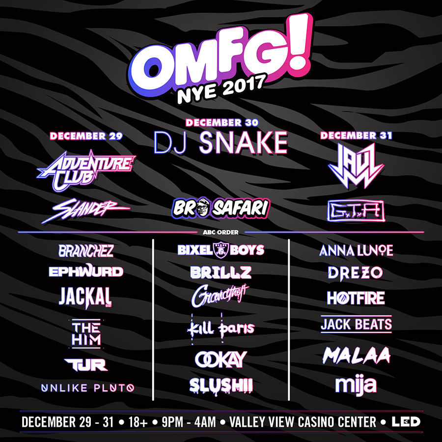 OMFG! NYE 2017 Line-Up By Day