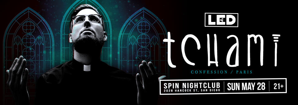 Tchami at Spin Nightclub – May 28th, 2017