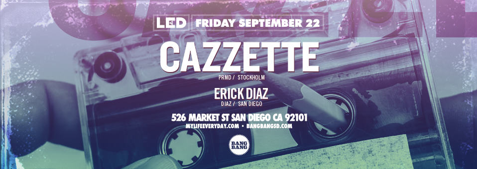 Cazzette at Bang Bang – September 22nd, 2017