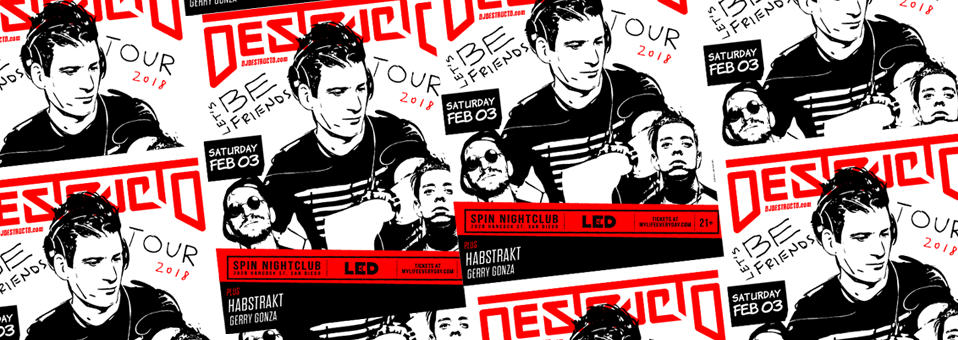 Destructo at Spin Nightclub – Saturday, February 3rd, 2017