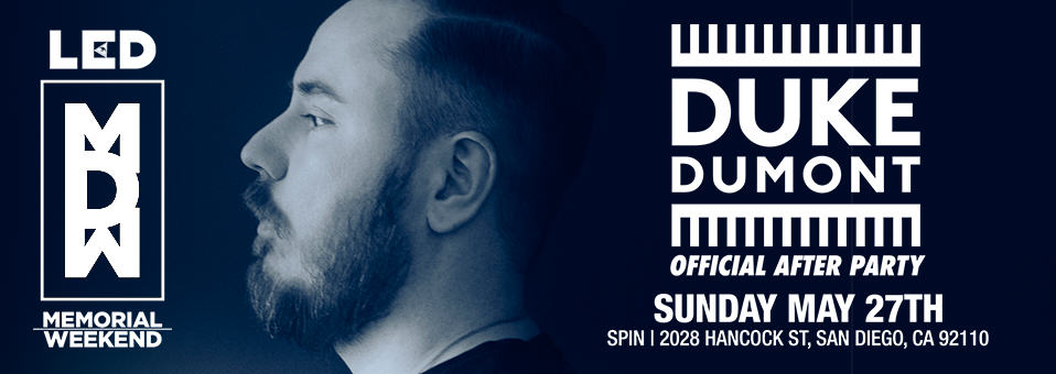 Duke Dumont at Spin Nightclub – May 27th, 2018